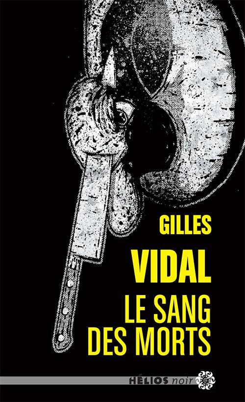 https://lesvictimesdelouve.blogspot.fr/2016/10/le-sang-des-morts-de-gilles-vidal.html