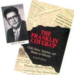 the franklin coverup child abuse satanism and murder in nebraska