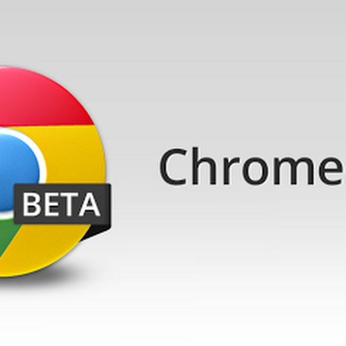 Chrome Beta Updated to Build 25.0.1364.37 - Bug Fixed and New Icon