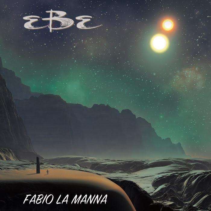"""Fabio La Manna - """"EBE"""" (2017)"""